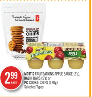 Mott's Fruitsations Apple Sauce (6's) - Kashi Bars (5's) or PC Cookie Chips (170g)