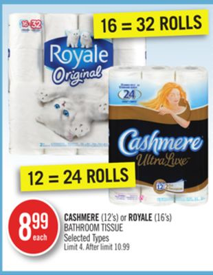 Cashmere (12's) or Royale (16's) Bathroom Tissue