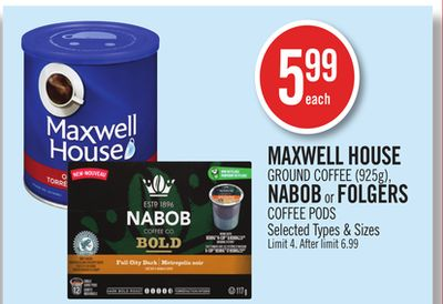 Maxwell House Ground Coffee (925g) - Nabob or Folgers Coffee PODS