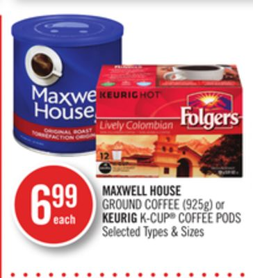 Maxwell House Ground Coffee (925g) or Keurig K-cup Coffee PODS