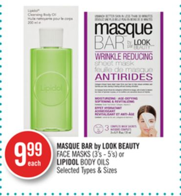 Masque Bar By Look Beauty Face Masks (3's - 5's) or Lipidol Body Oils