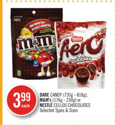 Dare Candy (730g - 818g) - M&m's (176g - 230g) or Nestlé Cellos Chocolates