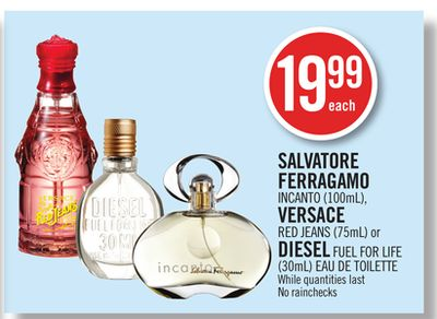 Salvatore Ferragamo Incanto (100ml) - Versace Red Jeans (75ml) or Diesel Fuel For Life (30ml) Eau De Toilette