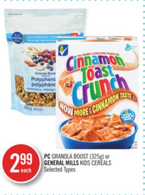 PC Granola Boost (325g) or General Mills Kids Cereals