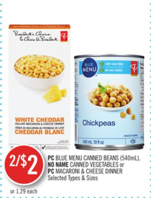 PC Blue Menu Canned Beans (540ml) - No Name Canned Vegetables or PC Macaroni & Cheese Dinner