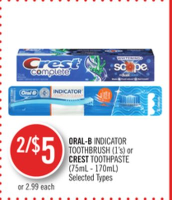 Oral-b Indicator Toothbrush (1's) or Crest Toothpaste (75ml-170ml)