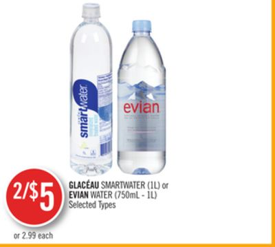 Glacéau Smartwater (1l) or Evian Water (750ml - 1l)