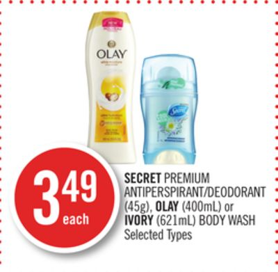 Secret Premium Antiperspirant/deodorant (45g) - Olay (400ml) or Ivory (621ml) Body Wash