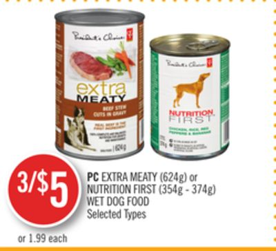 PC Extra Meaty (624g) or Nutrition First (354g - 374g) Wet Dog Food