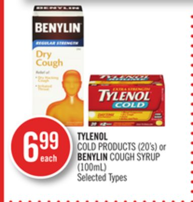 Tylenol Cold Products (20's) or Benylin Cough Syrup (100ml)