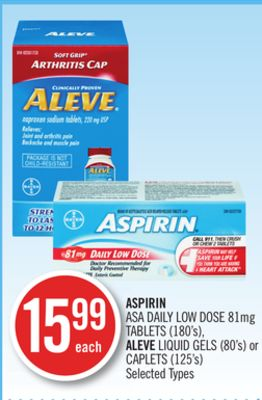 Aspirin Asa Daily Low Dose 81mg Tablets (180's) - Aleve Liquid Gels (80's) or Caplets (125's)