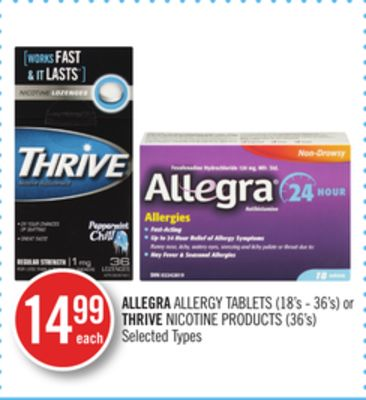 Allegra Allergy Tablets (18's - 36's) or Thrive Nicotine Products (36's)