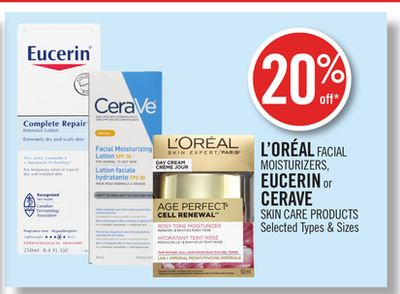 L'oréal Facial Moisturizers - Eucerin or Cerave Skin Care Products