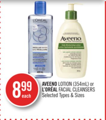 Aveeno Lotion (354ml) or L'oréal Facial Cleansers
