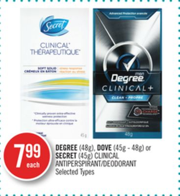 Degree (48g) - Dove (45g - 48g) or Secret (45g) Clinical Antiperspirant/deodorant