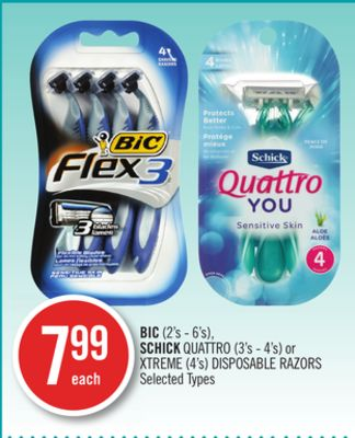 Bic (2's - 6's) - Schick Quattro (3's - 4's) or Xtreme (4's) Disposable Razors