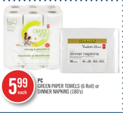 PC Green Paper Towels (6 Roll) or Dinner Napkins (180's)