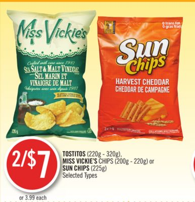 Tostitos (220g - 320g) - Miss Vickie's Chips (200g - 220g) or Sun Chips (225g)