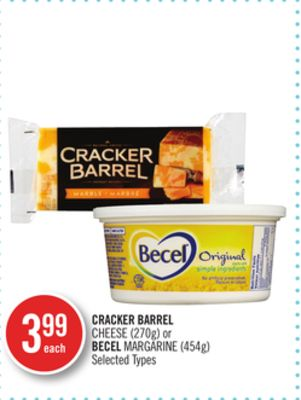 Cracker Barrel Cheese (270g) or Becel Margarine (454g)