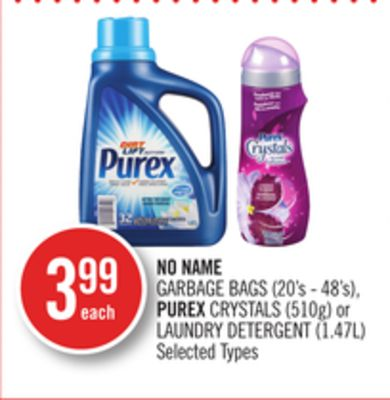 No Name Garbage Bags (20's - 48's) - Purex Crystals (510g) or Laundry Detergent (1.47l