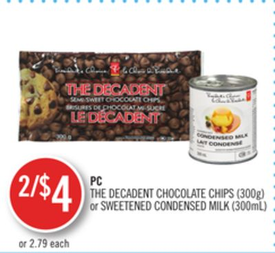 PC The Decadent Chocolate Chips (300g) or Sweetened Condensed Milk (300ml)