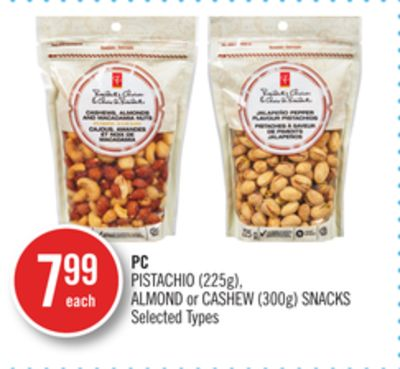 PC Pistachio (225g) - Almond or Cashew (300g) Snacks