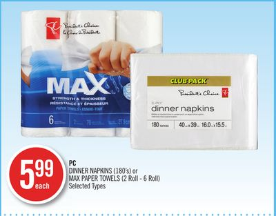 PC Dinner Napkins (180's) or Max Paper Towels (2 Roll - 6 Roll)