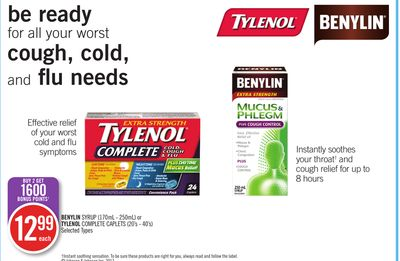 Benylin Syrup (170ml - 250ml) or Tylenol Complete Caplets (20's - 40's)