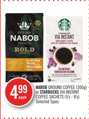 Nabob Ground Coffee (300g) or Starbucks Via Instant Coffee Sachets (5's - 8's)