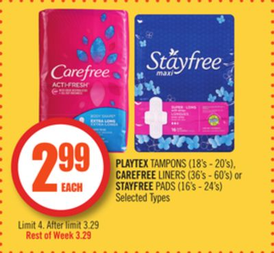 Playtex Tampons (18's - 20's) - Carefree Liners (36's - 60's) or Stayfree Pads (16's - 24's)