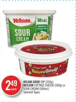 Heluva Good! Dip (250g) - Neilson Cottage Cheese (500g) or Sour Cream (500ml)