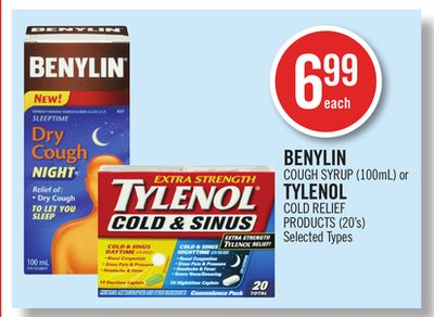 Benylin Cough Syrup (100ml) or Tylenol Cold Relief Products (20's)