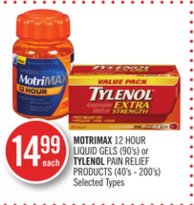 Motrimax 12 Hour Liquid Gels (90's) or Tylenol Pain Relief Products (40's - 200's)