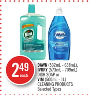 Dawn (532ml - 638ml) - Ivory (573ml - 709ml) Dish Soap or Vim (500ml - 1l) Cleaning Products