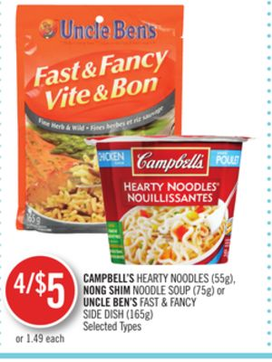Campbell's Hearty Noodles (55g) - Nong Shim Noodle Soup (75g) or Uncle Ben's Fast & Fancy Side Dish (165g)