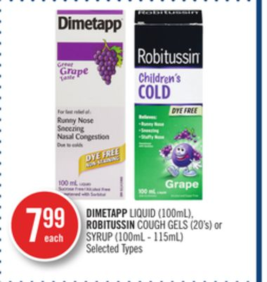 Dimetapp Liquid (100ml) - Robitussin Cough Gels (20's) or Syrup (100ml - 115ml)