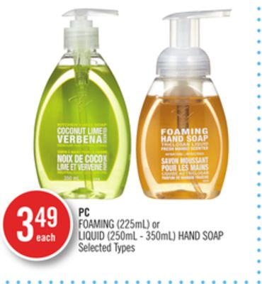 PC Foaming (225ml) or Liquid (250ml - 350ml) Hand Soap