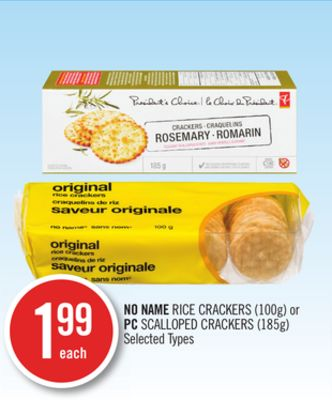 No Name Rice Crackers (100g) or PC Scalloped Crackers (185g)