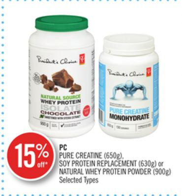 PC Pure Creatine (650g) - Soy Protein Replacement (630g) or Natural Whey Protein Powder (900g)