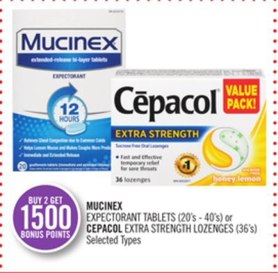 Mucinex Expectorant Tablets (20's - 40's) or Cepacol Extra Strength Lozenges (36's)