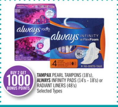 Tampax Pearl Tampons (18's) - Always Infinity Pads (14's - 18's) or Radiant Liners (48's)