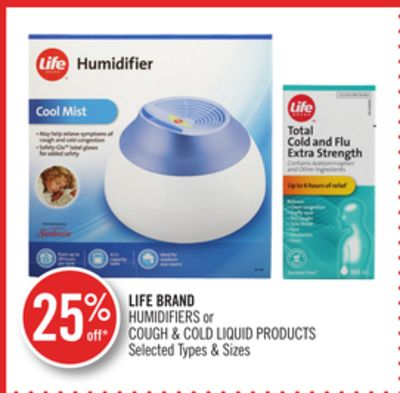 Life Brand Humidifiers or Cough & Cold Liquid Products