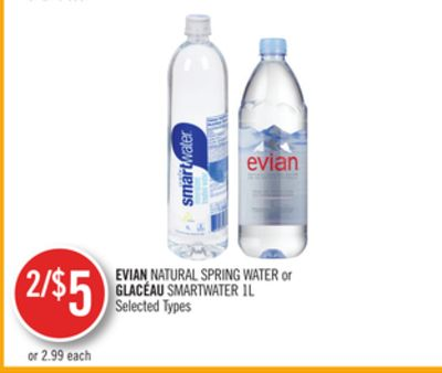 Evian Natural Spring Water or Glacéau Smartwater