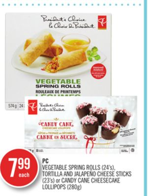 PC Vegetable Spring Rolls (24's) - Tortilla And Jalapeño Cheese Sticks (23's) or Candy Cane Cheesecake Lollipops (280g)