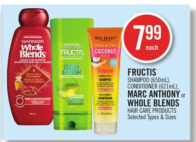 Fructis Shampoo (650ml) - Conditioner (621ml) - Marc Anthony or Whole Blends Hair Care Products