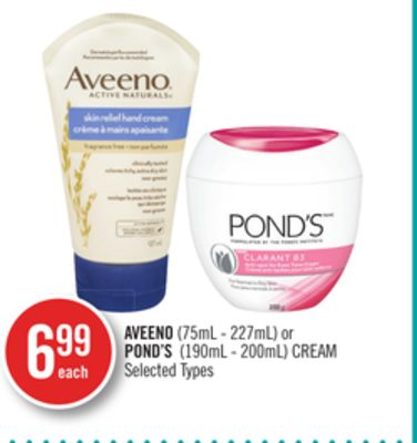 Aveeno (75ml - 227ml) or Pond's (190ml - 200ml) Cream