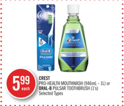 Crest Pro-health Mouthwash (946ml - 1l) or Oral-b Pulsar Toothbrush (1's)