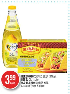 Hereford Corned Beef (340g) - Becel Oil (''1l) or Old El Paso Dinner Kits