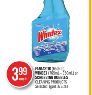 Fantastik (650ml) - Windex (765ml - 950ml) or Scrubbing Bubbles Cleaning Products