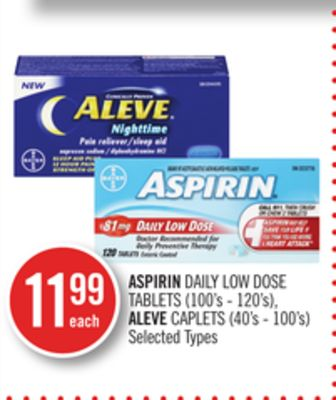 Aspirin Daily Low Dose Tablets (100's - 120's) - Aleve Caplets (40's - 100's)